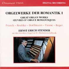 Orgelwerke der Romantik Vol. I